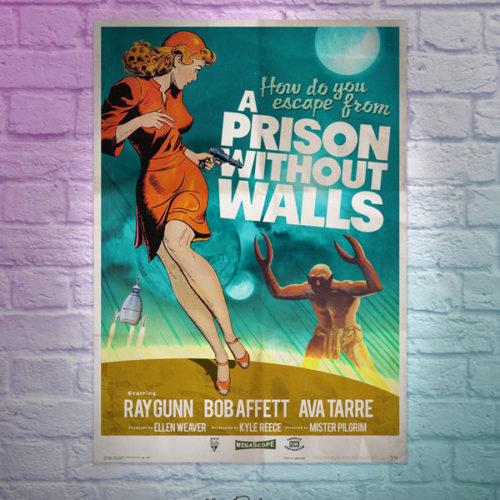 "Uncanny 50's poster design ""A Prison without Walls"" original uk art by Mr Pilgrim"