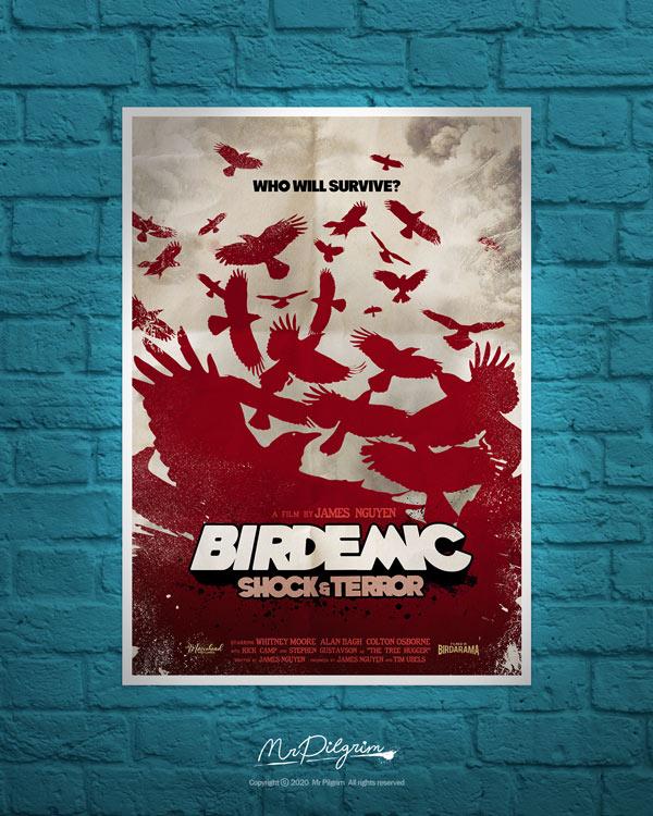 Original Fan Made Poster Art : Birdemic Shock and Terror by UK artist Mr Pilgrim